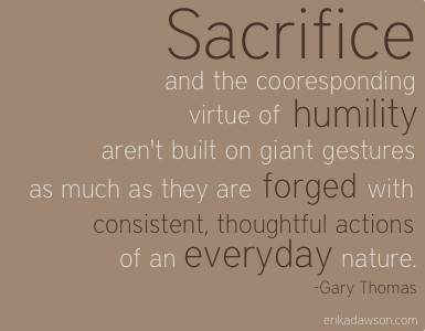 Sacrifice Quotes From The Bible. QuotesGram Sacrifice Quotes For Family