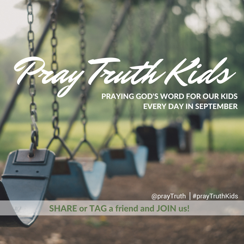 Scripture prayers for our kids every day this September