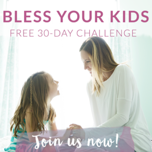 so excited about the Bless your Kids Challenge!!