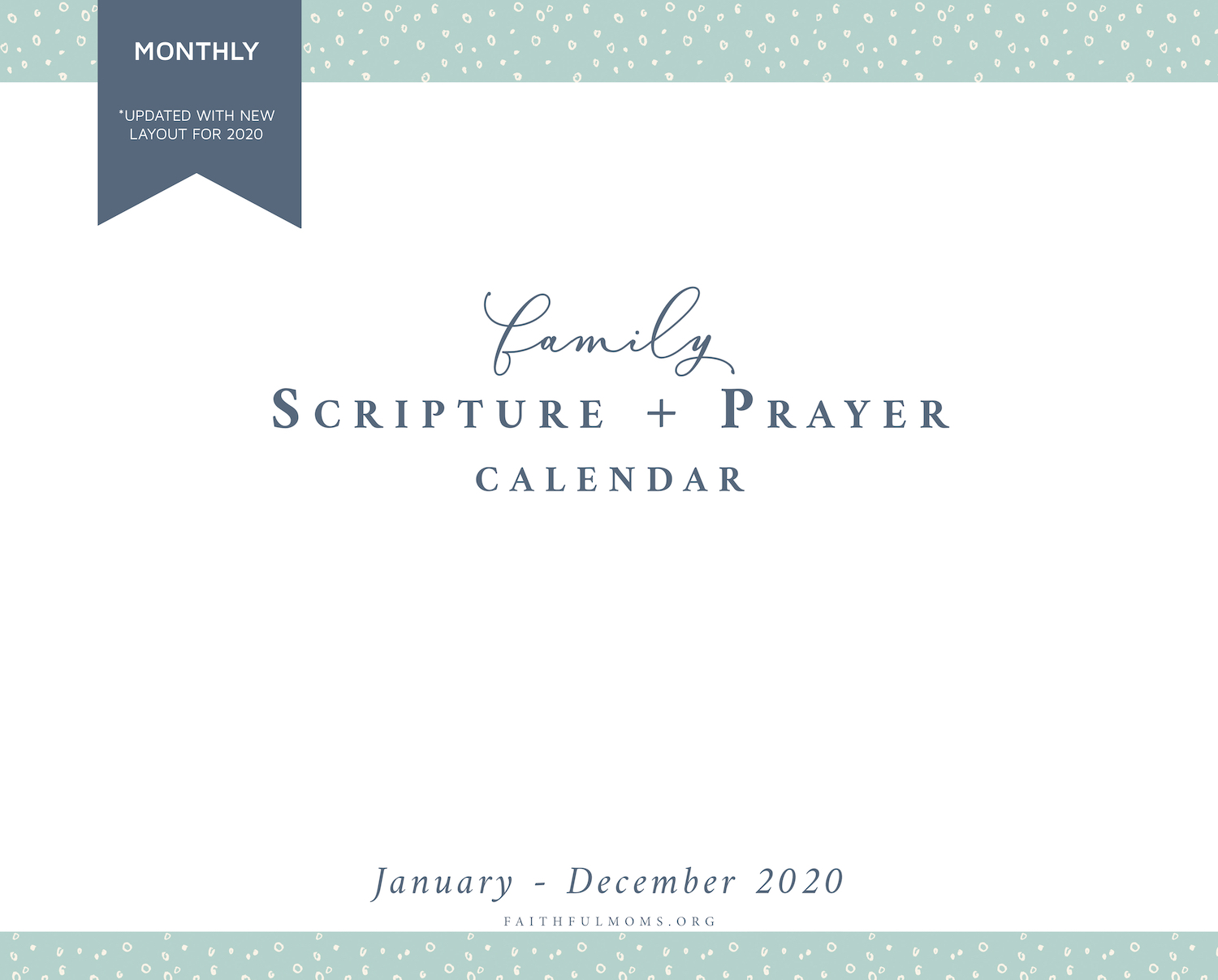 2020 Family Scripture + Prayer Calendar from Faithful Moms and the Faithful Life Planner